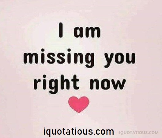 Top Missing You Quotes I Miss You Quotes Collection I Quotatious