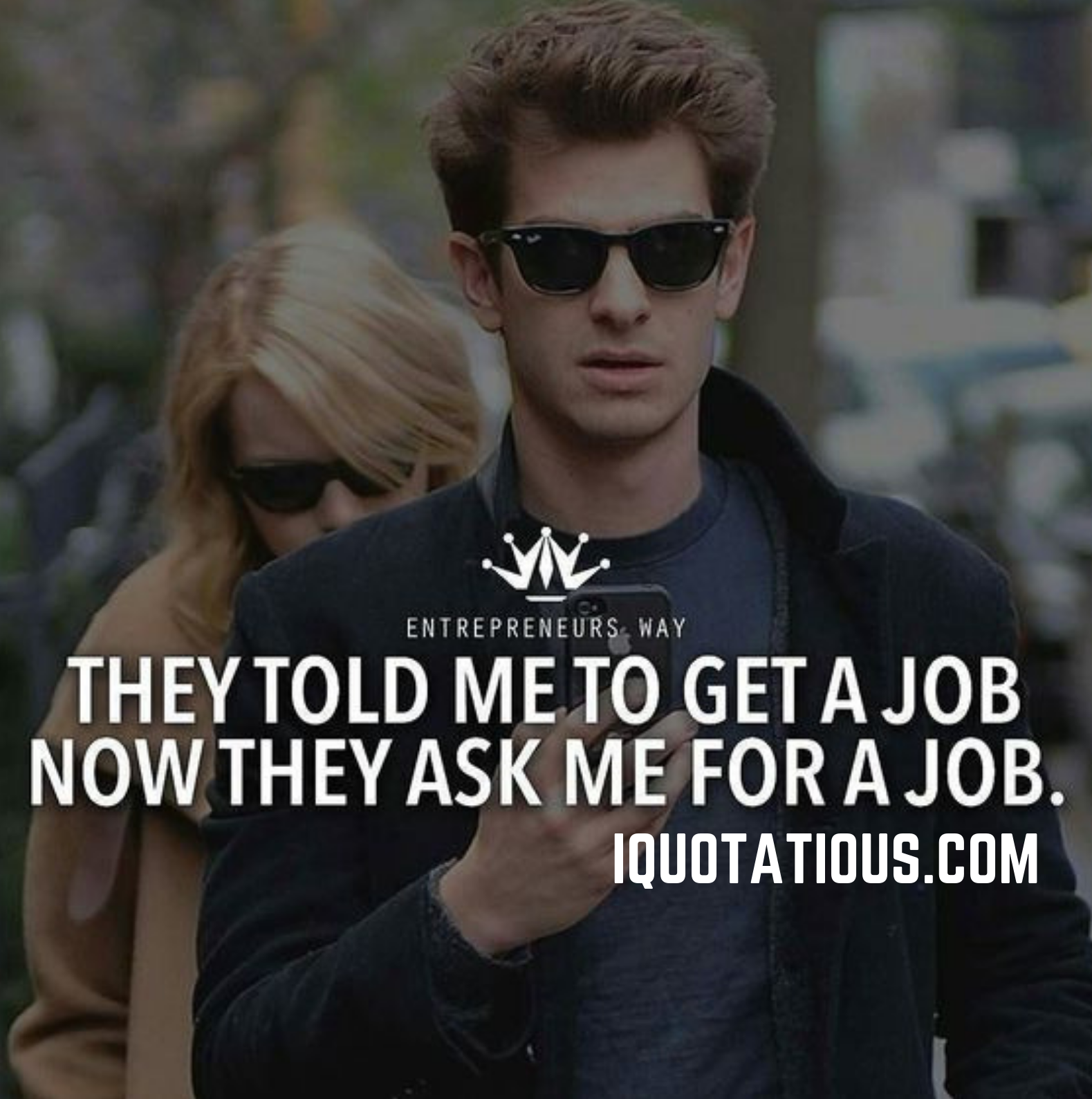 they told me to get a job. now they ask me for a job