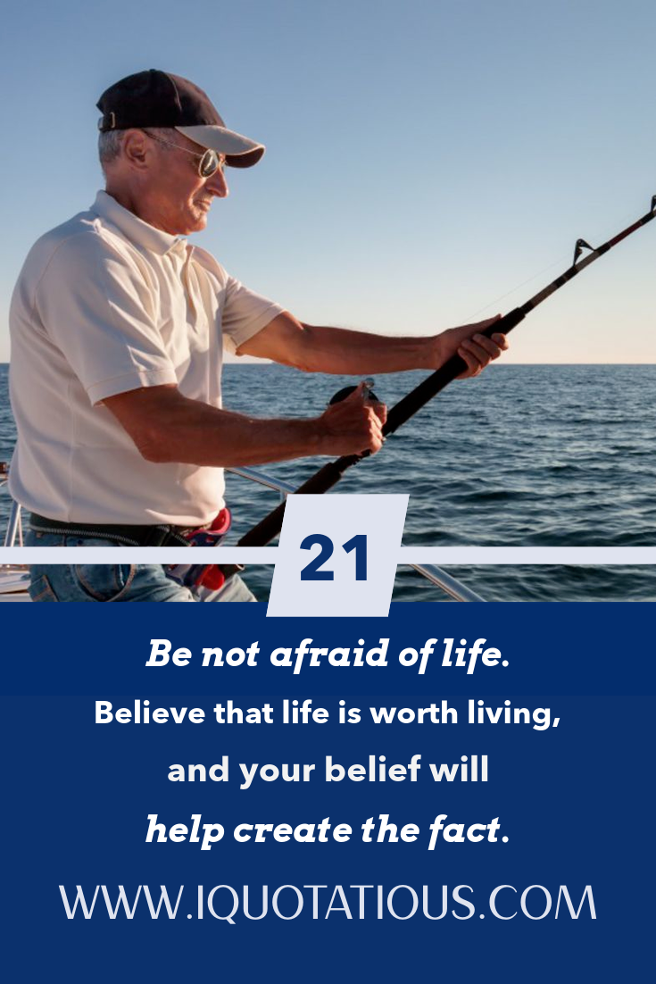 Don't be afraid to live life